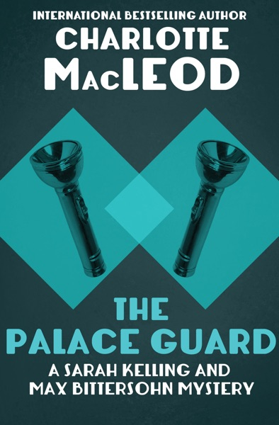 The Palace Guard by Charlotte MacLeod Book Summary, Reviews and E-Book Download