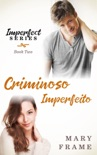 Criminoso Imperfeito book summary, reviews and downlod