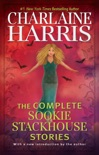 The Complete Sookie Stackhouse Stories book summary, reviews and downlod