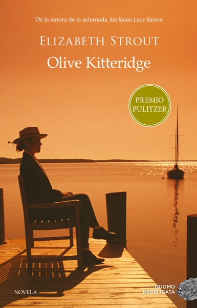 Olive Kitteridge by Elizabeth Strout Book Summary, Reviews and E-Book Download
