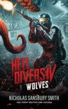 Hell Divers IV: Wolves book summary, reviews and download