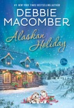 Alaskan Holiday book summary, reviews and downlod