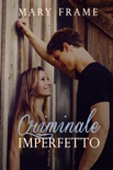 Criminale Imperfetto book summary, reviews and downlod