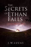 The Secrets Of Ethan Falls book summary, reviews and download