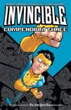 Invincible Compendium Vol. 3 book summary, reviews and downlod