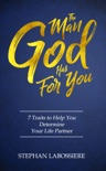 The Man God Has For You book summary, reviews and download