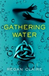 Gathering Water book summary, reviews and download
