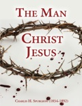 The Man Christ Jesus book summary, reviews and download