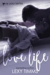 Love Life book summary, reviews and downlod