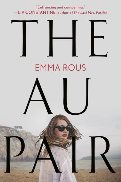 The Au Pair by Emma Rous Book Summary, Reviews and E-Book Download