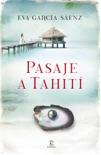 Pasaje a Tahití resumen del libro