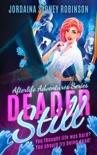Deader Still book summary, reviews and downlod