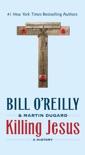 Killing Jesus book summary, reviews and downlod