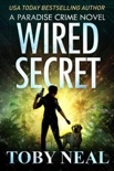 Wired Secret book summary, reviews and download