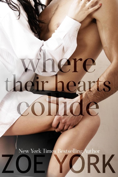 Where Their Hearts Collide by Zoe York Book Summary, Reviews and E-Book Download