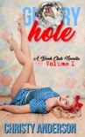 Glory Hole book summary, reviews and download