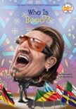 Who Is Bono? book summary, reviews and downlod