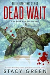 Dead Wait book summary, reviews and downlod