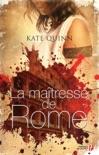 La Maîtresse de Rome book summary, reviews and downlod