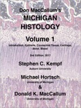 Don MacCallum's Michigan Histology - Volume 1 book summary, reviews and download