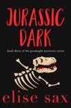 Jurassic Dark book summary, reviews and downlod