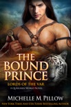 The Bound Prince book summary, reviews and downlod