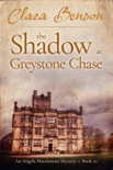 The Shadow at Greystone Chase book summary, reviews and download