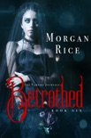 Betrothed (Book #6 in the Vampire Journals) book summary, reviews and downlod