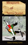 Weapons of Terra Ocean VOL 22 book summary, reviews and downlod