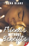 Friends Without Benefits book summary, reviews and download