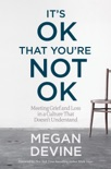It's OK That You're Not OK book summary, reviews and download