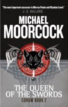 Corum - The Queen of Swords book summary, reviews and downlod
