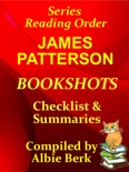 James Patterson: Bookshots - Series Reading Order - with Checklist & Summaries book summary, reviews and downlod