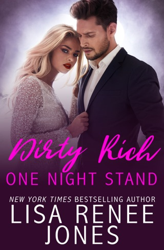 Dirty Rich One Night Stand by Lisa Renee Jones E-Book Download