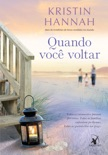 Quando você voltar book summary, reviews and downlod