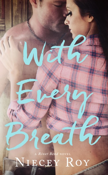 With Every Breath by Niecey Roy Book Summary, Reviews and E-Book Download
