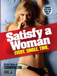 Cosmopolitan Satisfy a Woman Every Single Time book summary, reviews and download