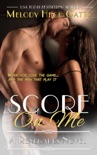 Score On Me book summary, reviews and download
