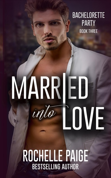 Married Into Love by Rochelle Paige Book Summary, Reviews and E-Book Download