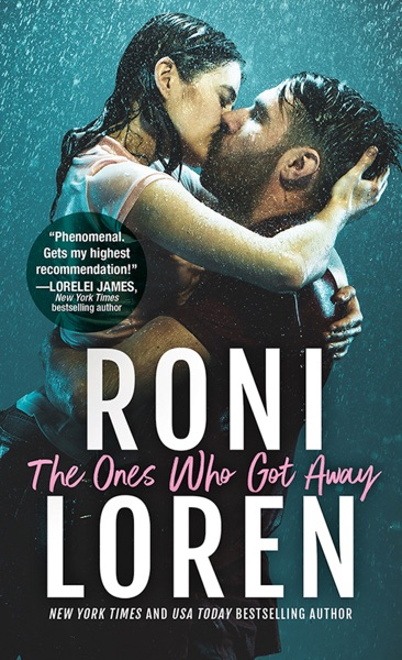 The Ones Who Got Away by Roni Loren Book Summary, Reviews and E-Book Download