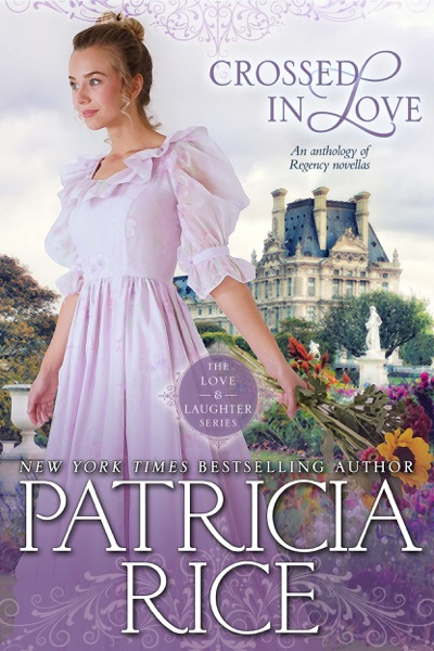 Crossed in Love, an Anthology by Patricia Rice Book Summary, Reviews and E-Book Download