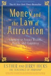Money, and the Law of Attraction book summary, reviews and download