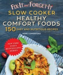 Fix-It and Forget-It Slow Cooker Comfort Foods book summary, reviews and download