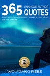 365 Unknown Author Quotes to Keep You Inspired for an Entire Year 2 book summary, reviews and downlod