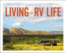 Living the RV Life book summary, reviews and download