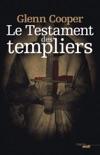 Le Testament des Templiers resumen del libro