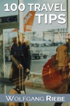 100 Travel Tips book summary, reviews and download