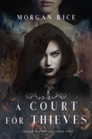 A Court for Thieves (A Throne for Sisters—Book Two) book summary, reviews and downlod