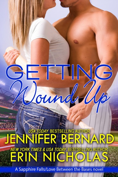 Getting Wound Up by Erin Nicholas & Jennifer Bernard Book Summary, Reviews and E-Book Download