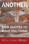 Another 100 Quotes To Make You Think book summary, reviews and download